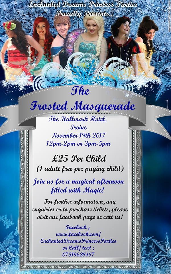 Enchanted Dreams Princess Parties Proudly Presents - The Frosted Masquerade Ball